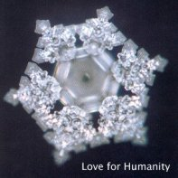 Water-Crystal-Love for Humanity